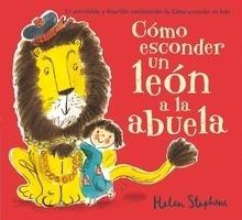 Libro: Cómo esconder un león a la abuela - Stephens, Helen
