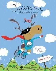Libro: Juanmi contra viento y marea - Le Huche, Magali