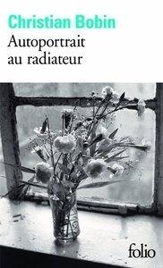 Libro: Autoportrait au radiateur - Bobin, Christian