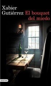 Libro: El bouquet del miedo - Gutierrez, Xabier