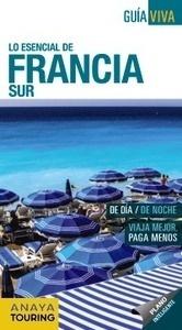 Libro: FRANCIA SUR   Guía Viva  -2016- - Gomez, Iñaki