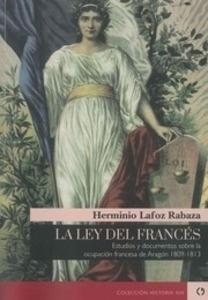 Libro: La ley del francés - Lafoz Labarga, Herminio
