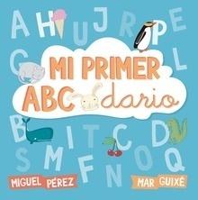 Libro: Mi primer abecedario - Pérez, Miguel