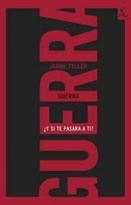 Libro: Guerra '¿Y si te pasara a ti?' - Teller, Janne