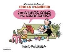 Libro: Vosotros cómo os conocistéis? (Emilia y Mauricio 1) 'Las nuevas aventuras de Emilia y Mauricio' - Fontdevila, Manel