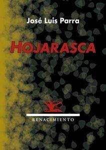 Libro: Hojarasca - Parra Fernández, José Luis