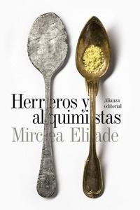 Libro: Herreros y alquimistas - Eliade, Mircea