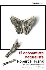 Libro: El economista naturalista 'En busca de explicaciones para los enigmas cotidianos' - Frank, Robert H.