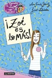 Libro: Zoé es lo más! 'Zoé Top Secret 7' - García-Siñeriz, Ana
