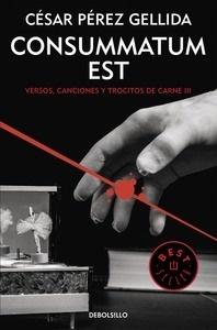Libro: Consummatum est - Pérez Gellida, César