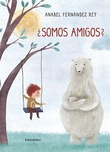 ¿Somos Amigos? - Fernández Rey, Anabel