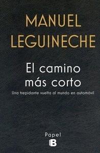 El camino más corto - Leguineche, Manuel