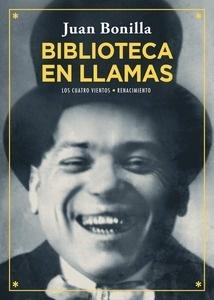 Libro: Biblioteca en llamas - Bonilla, Juan