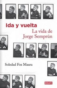 Ida y vuelta. La vida de Jorge Semprún - Fox Maura, Soledad