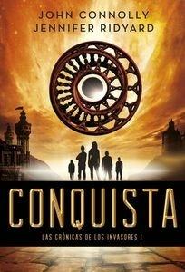Libro: Conquista 'Las Crónicas de los Invasores I' - Connolly, John