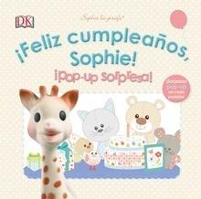 Libro: ¡Feliz cumpleaños, Sophie!¡Pop up sorpresa! 'Sophie la girafe' - Varios Autores