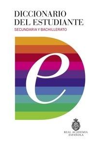 Libro: Diccionario del estudiante. 'Secundaria y Bachillerato' - Real Academia