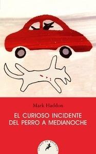 Libro: El curioso incidente del perro a medianoche - Haddon, Mark