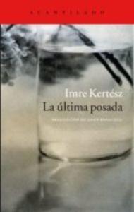 La última posada - Kertesz, Imre