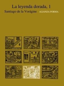 Libro: La leyenda dorada, 1 - Voragine, Santiago De La