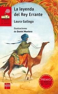Libro: La leyenda del rey errante (NUEVA EDICIÓN) - Gallego Garcia, Laura