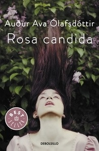 Libro: Rosa candida - Ólafsdóttir, Audur Ava