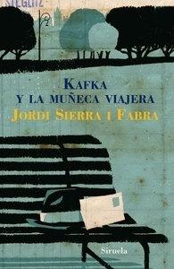 Libro: Kafka y la muñeca viajera - Sierra I Fabra, Jordi