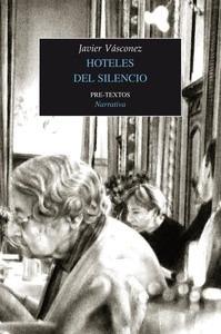 Libro: Hoteles del silencio - Vasconez, Javier