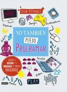 Libro: Yo también puedo programar - Mcmanus, Sean