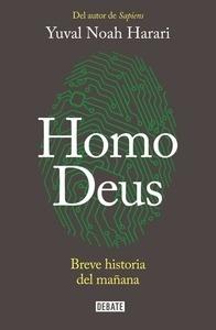 Libro: Homo Deus 'Breve historia del mañana' - Harari, Yuval Noah