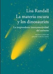 Libro: La materia oscura y los dinosaurios - Randall, Lisa