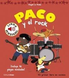 Libro: Paco y el rock. Libro musical - Le Huche, Magali