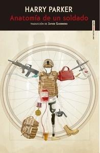 Libro: Anatomía de un soldado - Parker, Harry