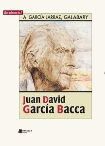 Libro: Juan David García Bacca - García Larraz, Ángel