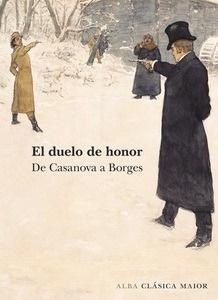 Libro: El duelo de honor 'De Casanovas a Borges' - VV. AA.