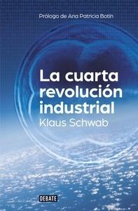 Libro: La cuarta revolución industrial - Schwab, Klaus