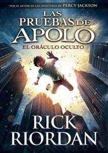 Libro: Las pruebas de Apolo Vol.1 'El oráculo oculto' - Riordan,  Rick
