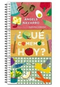 Libro: Qué comemos hoy? - Navarro, Angels