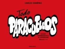 Libro: Todo Paracuellos 'Edición conmemorativa 40 aniversario (Álbumes 1-6)' - Gimenez, Carlos