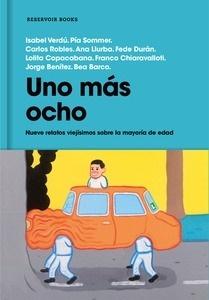 Libro: Uno más ocho 'Nueve relatos viejísimos sobre la mayoría de edad' - Benitez Montañes, Jorge