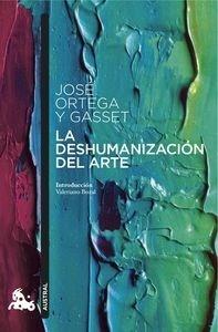 Libro: La deshumanización del arte - Ortega Y Gasset, Jose
