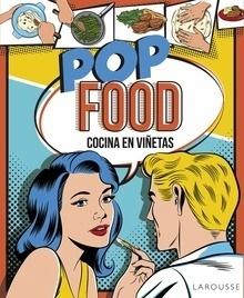 Libro: Pop Food. Cocina en viñetas - ., .