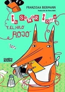 Libro: El Señor Zorro y el hilo rojo - Biermann, Franziska