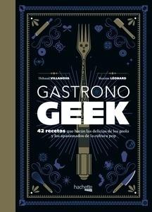 Libro: Gastronogeek - Villanova, Thibaud