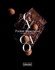 Libro: Cacao 'Del haba a la tableta' - Marcolini, Pierre