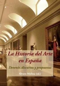 Libro: La Historia del Arte en España. Devenir, discursos y propuestas -
