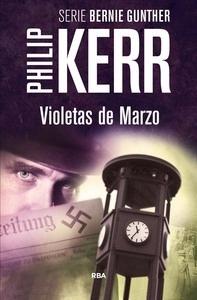 Libro: Violetas de marzo - Kerr, Philip