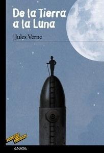 Libro: De la Tierra a la Luna - Verne, Jules