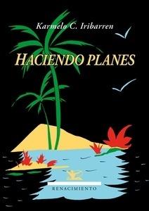 Libro: Haciendo planes - Iribarren, Karmelo C.