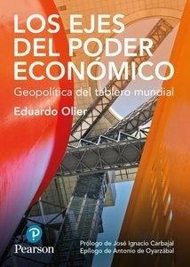 Libro: Los ejes del poder económico 'Geopolítica del tablero mundial' - Olier Eduardo